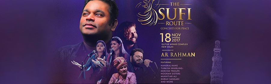 The Sufi Route Featuring AR Rahman and Others Live in Concert