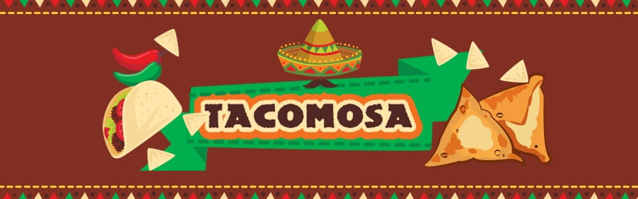 Tacomosa Festival – An Amalgamation of Indian & Mexican Flavours